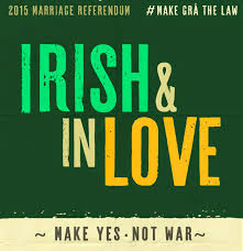 Poster in favour of yes vote in marriage referendum in ireland